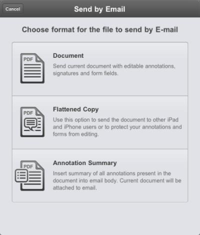 10 To Email document Do this Tap and choose Send by email action. The dialog pops to edit new message. You can choose to send the original file, a flattened copy or annotations summary.