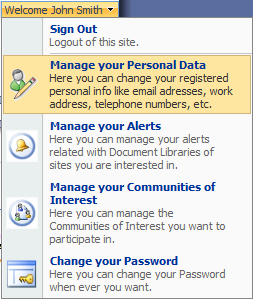 SECTION 2: SETTING UP YOUR USER ACCOUNT All of the options to manage your user account are located under the Welcome [your username] menu in the top right corner of your screen.