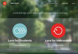 : Case Study Lore, More Than Just the Facebook of Education Content Distribution Customer Social Learning System for Both Students and Instructors Company Overview Lore provides an online learning