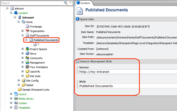 6. In the parent Web item (Published Documents), enter the following values: Field Web Server Value Published Documents (path to SharePoint Web) http://my-intranetsite (name of SharePoint server)