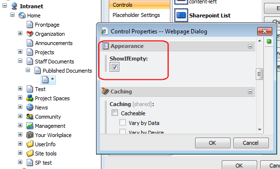 6. In the Properties window, Sharepoint section, select Announcements from the List drop-down. 7. Specify a placeholder setting to define where you want the control to appear.