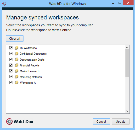 3 Syncing your workspaces After signing-in, you are prompted to select workspaces to synchronize to the WatchDox Folder.