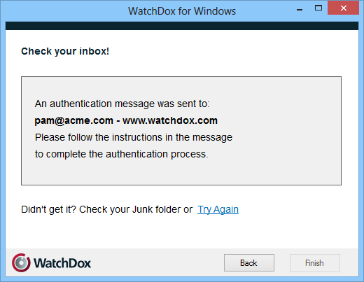 A WatchDox account is identified by your email address. If the email address you provide is not known to WatchDox, it will be signed up as a new account.