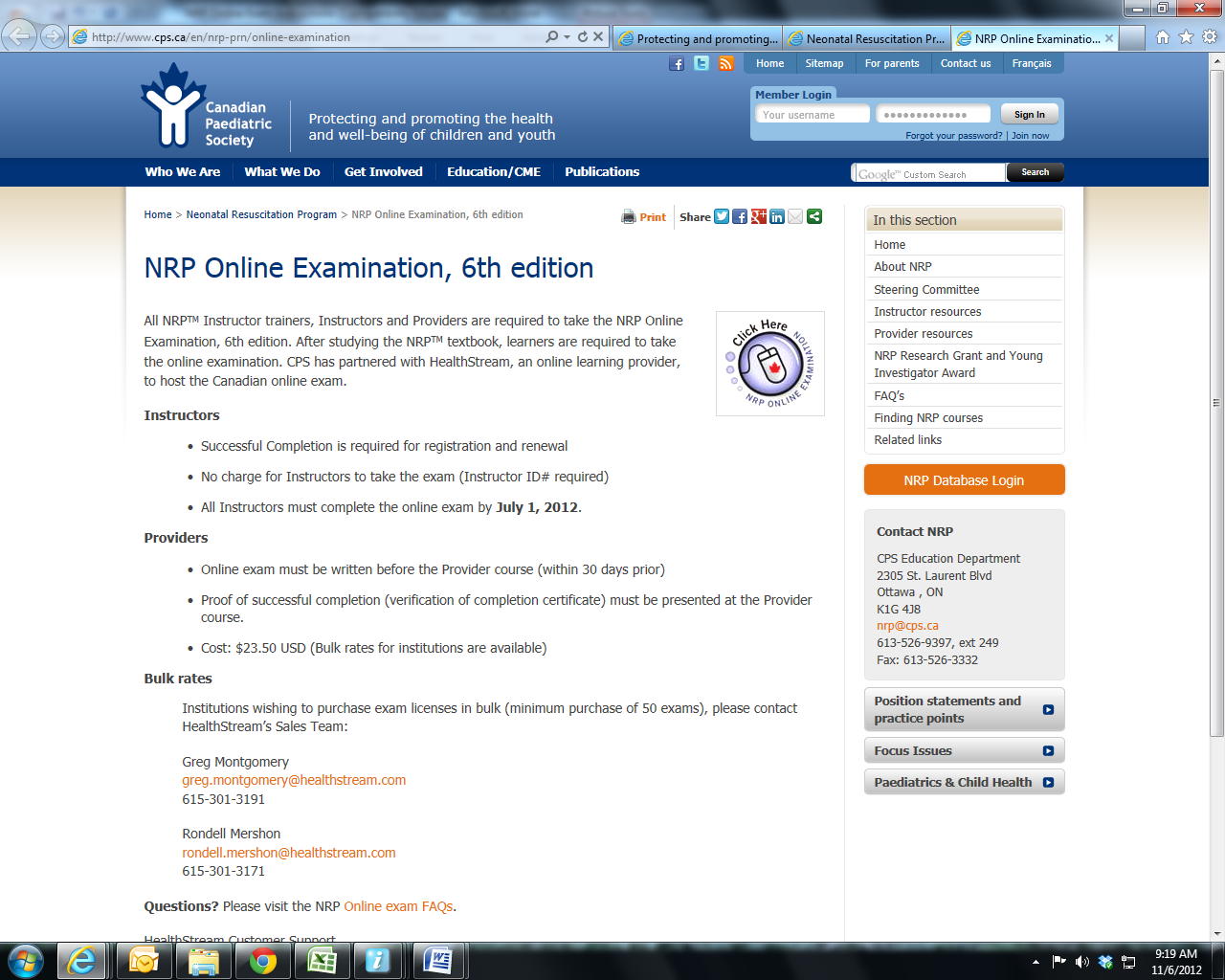 Canadian NRP Online Exam Self Registration Instructions Step 1 Enter the following link in the address bar: http://www.cps.