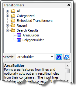2. In the Transformers window, type areabuilder in the search text box and press ENTER. 3. Double-click AreaBuilder. An AreaBuilder transformer is added to the canvas. 4.