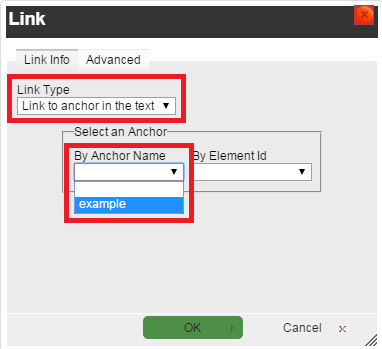 A Link window will open. Choose Link to anchor in the text from the Link Type drop down menu. Then choose the Anchor Name that you assigned from the By Anchor Name drop down list.