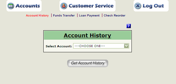 Reviewing Account History The Account History Menu provides a list of all your accounts. From Account History click on the button drop-down list and select the account to review.