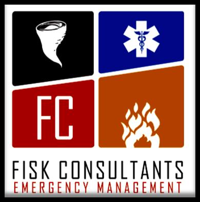 Qualifications FISK CONSULTANTS All Hazards Emergency Management Consultant (Business Continuity, Risk and Vulnerability Assessment & Management, Corporate & Personal Protection, Emerging Threats,