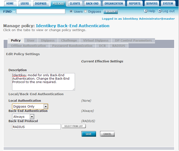 Back-End Authentication Image 37: Administration Web Interface > Policies> List>Edit Policy Screen The example illustrated above configures DIGIPASS only authentication with RADIUS Back-End