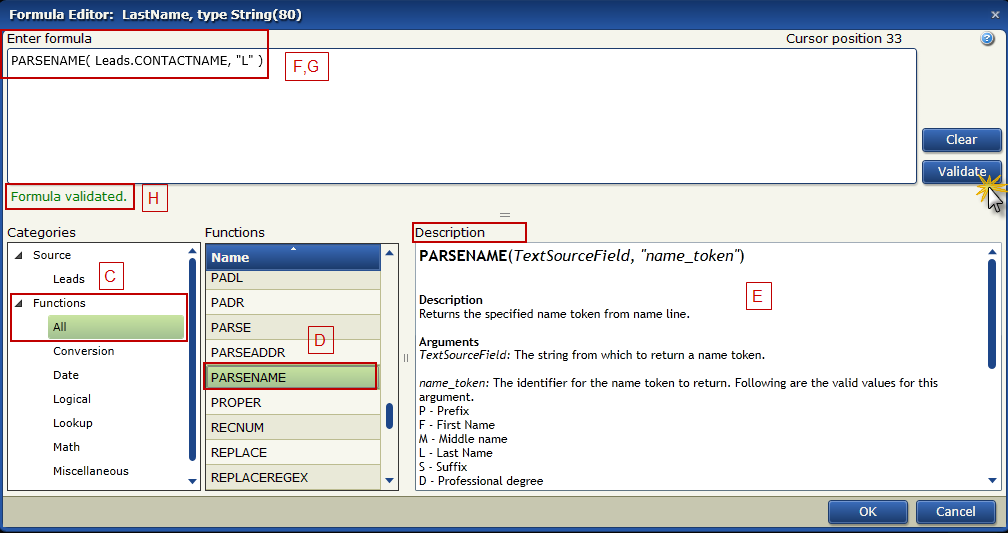 Create A Basic Map C. In the Categories panel select Functions > All. D. In the Functions panel locate PARSENAME and double-click it. E.