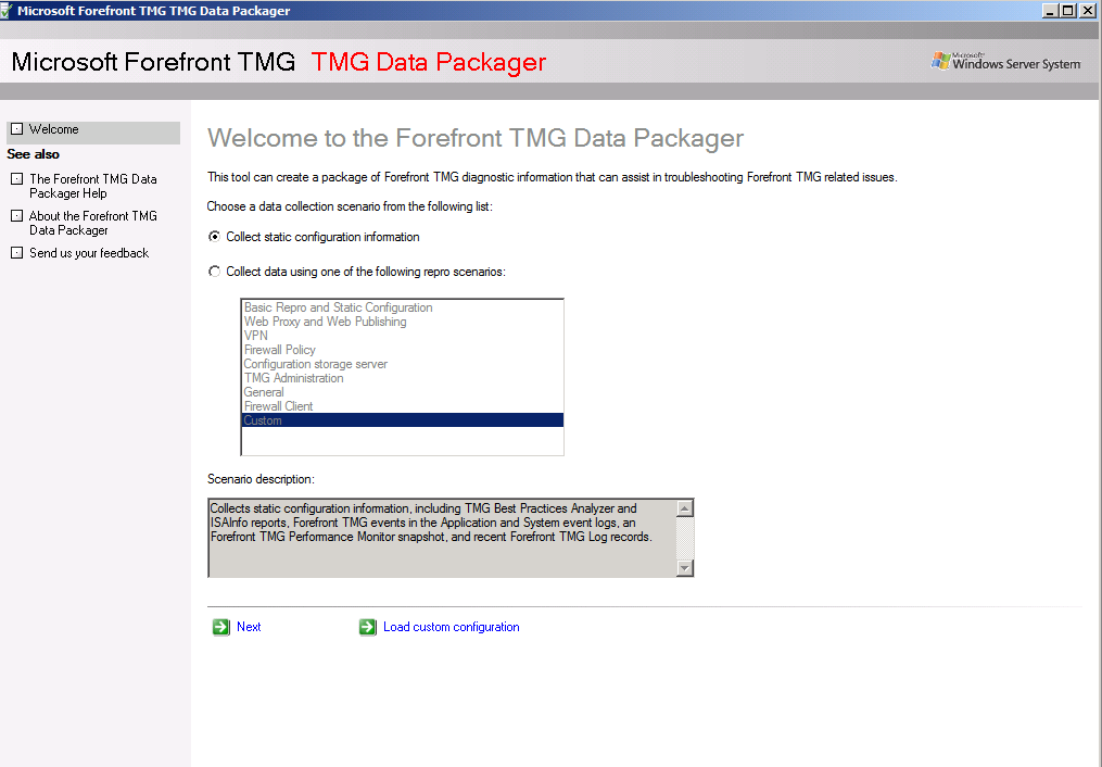 If the built in Diagnostic logging of Forefront TMG isn t enough, you can use the Forefront TMG Data Packager which is part of the Forefront TMG Best Practices Analyzer.