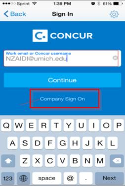 Launching the mobile app 1. Log in to the Concur Mobile app on your device (Phone/Tablet) 2.