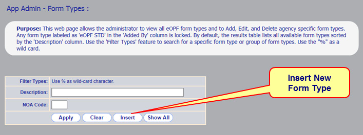 Chapter 6. Working With Form Types 6.1 Adding A New Form Type eopf is deployed with a catalog of form types that have been defined by OPM.