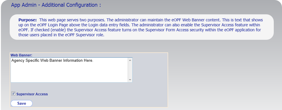 Chapter 7. Configurable Settings 7.4 Changing The Web Banner The web banner is a message that appears on the eopf Logon page.