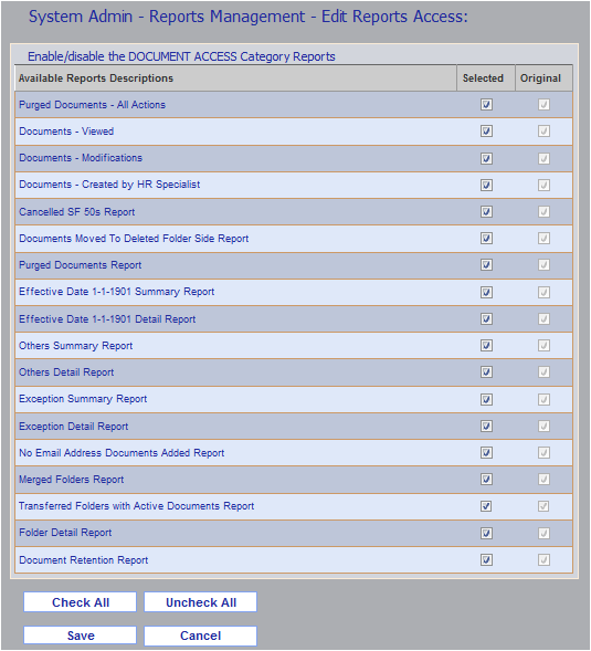 Chapter 10. Working With eopf Reports 4. Check or uncheck the boxes in the Selected column to enable or disable access to the corresponding report. 5.