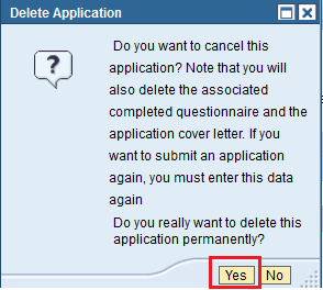 Click to select the Job Posting Selection Box button to highlight the application you would like to delete/withdraw. Click on the Delete/Withdraw button to withdraw your application.