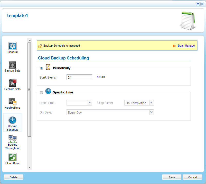 Managing Device Configuration Templates 7 Scheduling Automatic Cloud Backup To schedule automatic cloud backup 1 In the Configuration Template Manager, click Backup Schedule.