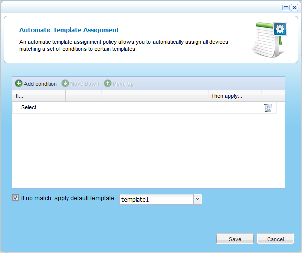 Managing Device Configuration Templates 7 The Automatic Template Assignment window opens.