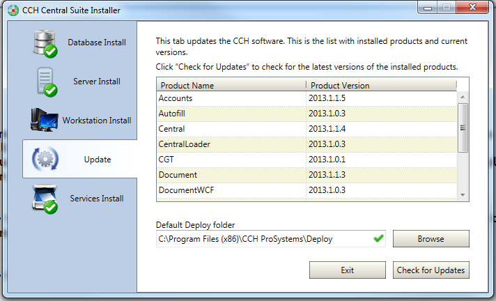 2. Central Deploy update This part of the install will update your Central deploy folder to ensure that you have the requisite files to operate CCH Portal 2013.2 from Central.