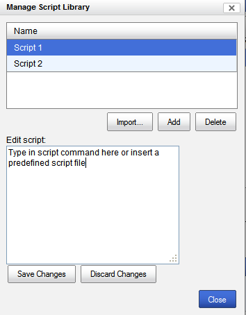 Device Scripting Manage Script Library These scripts are used by the Deploy Script tasks.
