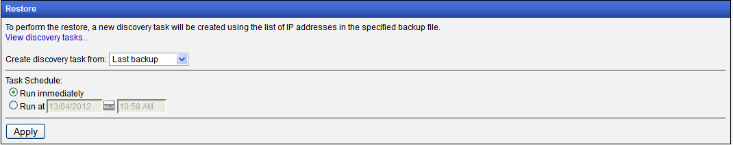 The restore device list feature would launch a discovery task instance with all the IP addresses of your previously discovered (and backed up) devices defined for that instance.