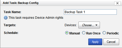 Backup/Restore Device Configuration Run Now To run a existing Backup Device Configuration task immediately, select the task from the list, then click on the Run Now button.