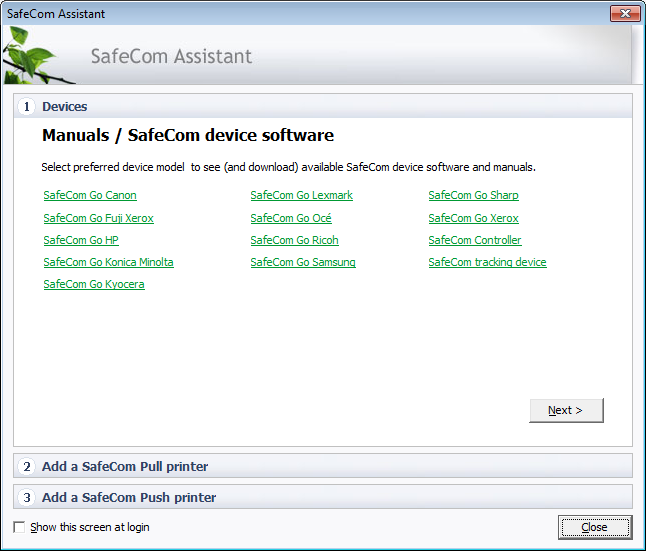 2.3 Getting started with SafeCom Assistant When you login to SafeCom Administrator it will present the SafeCom Assistant.