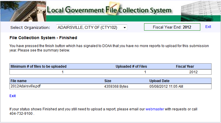 After pressing Finish you will be prompted with the following screen: You are finished uploading your file for the Local Government Audit Report Collection System and are able to exit.