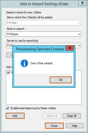 6. Click Add and a message will appear: One vdisk added. Click OK and Close. 7. Switch to PVS2. Browse to the vdisk Store location confirm that the Win2012R2 vdisk is available. 8.