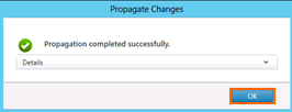 27. Click OK when the propagation completes. Task Summary NetScaler 10.