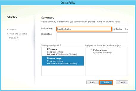 15. Change the Policy name to Load Evaluator and click Finish. 16.