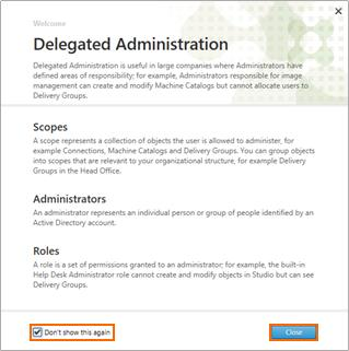 1 features delegated administration in which administrator permissions can be defined at a very granular level.