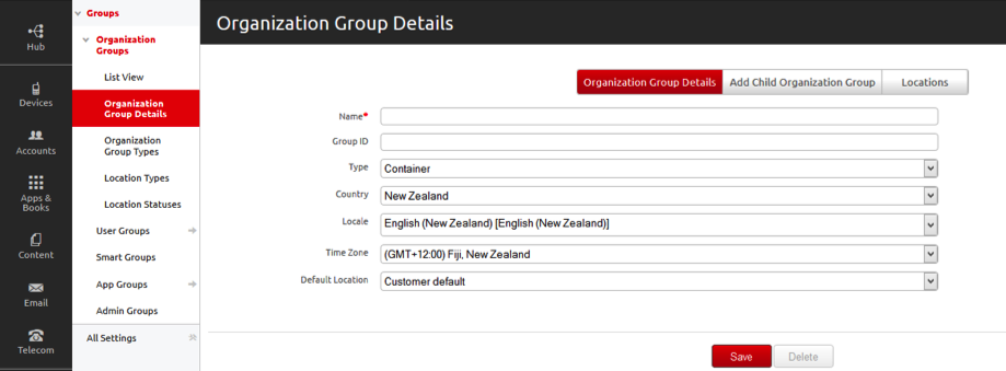 Creating organisation groups Create an organisation group for each business entity where devices are deployed: 1. Navigate to Groups & Settings > Organisation Groups > Organisation Group Details. 2.