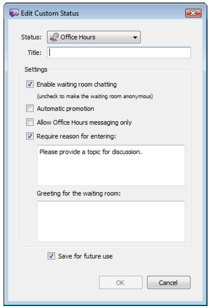 To Start a New Default Office Hours Session 1. Click the Status Bar. 2. Select Office Hours. Your status changes to Office Hours and a new Office Hours window opens.