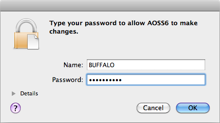 3 Click Start AOSS. 4 Enter the Mac s username and password and click OK. It will take several seconds for your wireless connection to be configured.