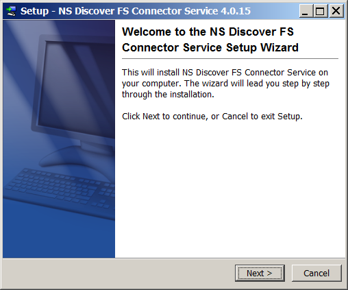 2.5.4 NSD-FS INSTALL Follow these steps to install the Discover File Share Connector software. This connector is available as part of the Discover Enterprise solution.