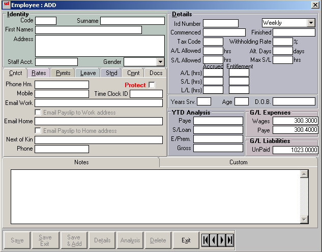 EMPLOYEE SET UP From the GlobalBake main menu select Payroll > Employees Enter employee information in Identity and Details fields and Contact tab information as required.