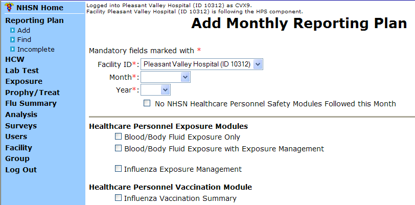 Monthly Plan View for All Other Facilities Click Reporting Plan then Add Select