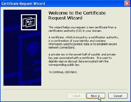Figure 19: Enrollment Station (6) Click Next in the first window of the Certificate Request Wizard.