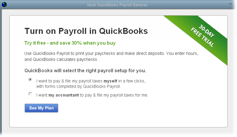 SIGNING UP FOR AN INTUIT PAYROLL SERVICE Signing Up for an Intuit Payroll Service If you decide to use Basic or Enhanced Payroll, you can sign up from within Quick- Books.