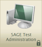 SAGE Summative Test Administration Introduction The SAGE Summative assessments are highly secure and must be treated as such.
