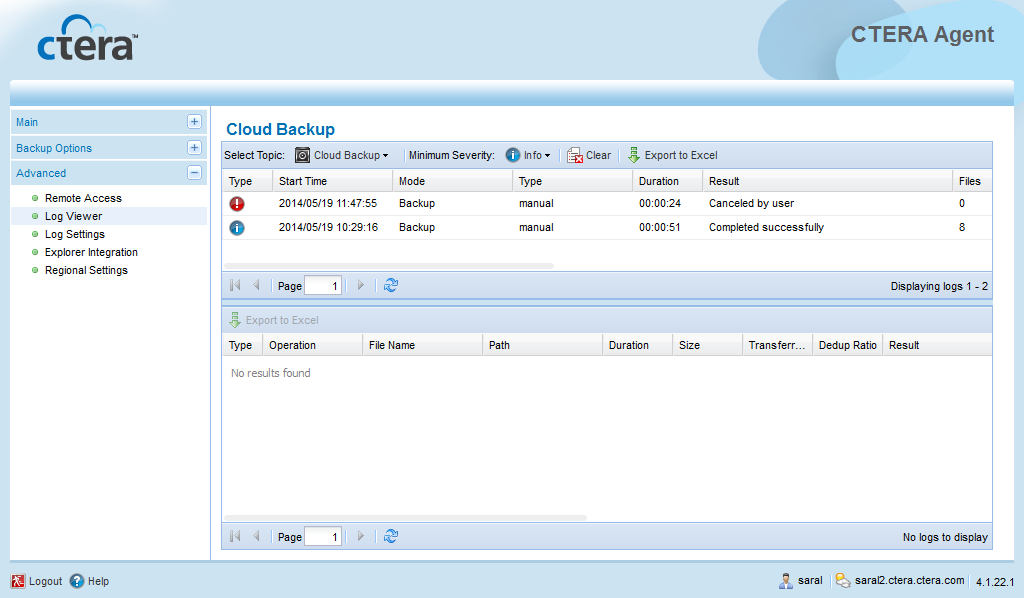 4 Using the CTERA Agent in Cloud Mode The Cloud Backup logs appear. For information on the displayed fields, see the following tables.