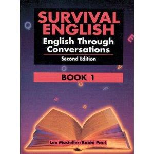 Teacher Directions: Activity 2: Literacy -Materials: Survival English Book 1, p.