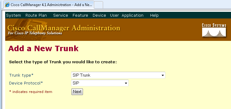 9. On the Add a New Trunk page, select SIP Trunk for Trunk type. For SIP Trunks, the Device Protocol option must be SIP. Make these selections, then click Next. 10.