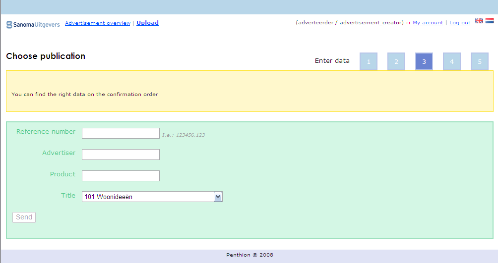 2.4.3. Step 3: Publication details Enter all fields according to the Sanoma Order Confirmation. All fields are required!