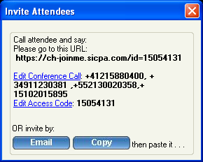 6.2. Inviting Attendees To invite attendees: 8. Click Invite Attendees. 9. Click Email to mail the URL to the invitee or click Copy and paste the URL to the attendees via online messaging tools.