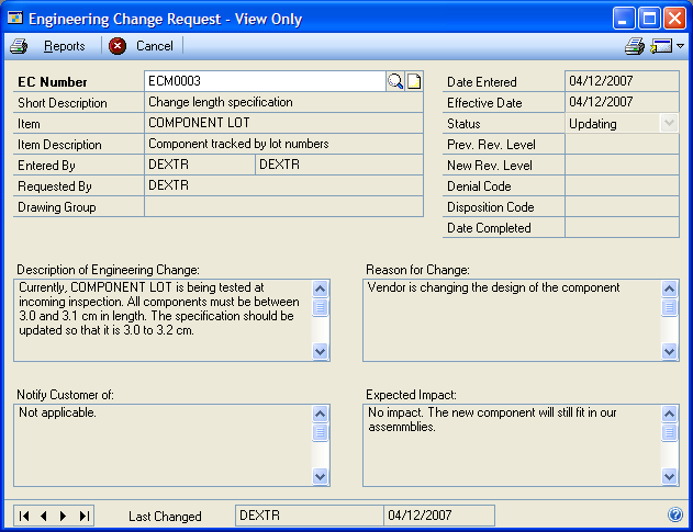 PART 2 ENGINEERING CHANGE MANAGEMENT To view a view-only version of a change order: 1. Open the Engineering Change Request View Only window. (Inquiry >> Manufacturing >> ECM >> Request View) 2.
