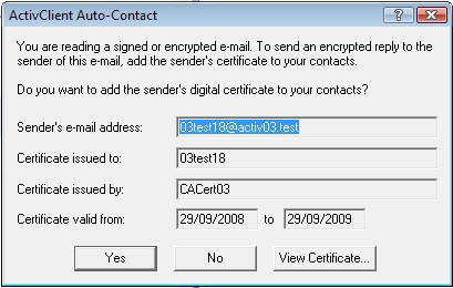 ActivClient for Windows Administration Guide P 154 Auto-Contact Auto-Contact When the Automatically add sender s certificates to Outlook Contacts policy is enabled (see page 45), ActivClient enables