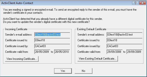 ActivClient for Windows Administration Guide P 155 Auto-Contact The user can easily compare the 2 certificates.