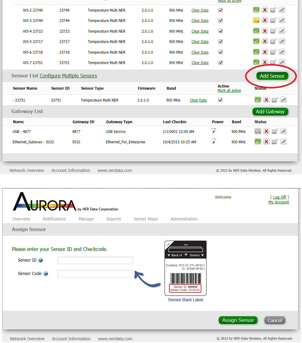 B. Assigning Aurora Sensors 1. Choose Manage from the top main navigation menu. 2. Click Add Sensor located near the bottom right hand side of the page. 3. The Assign Sensor page will pop up. 4.